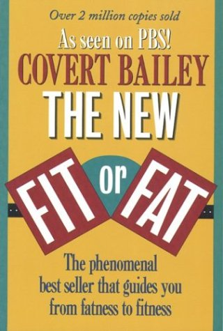 The New Fit or Fat, COVERT BAILEY
