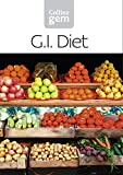 Gi: How to Succeed Using a Glycaemic Index Diet