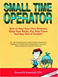 img - for Small Time Operator: How to Start Your Own Business, Keep Your Books, Pay Your Taxes, and Stay Out of Trouble! book / textbook / text book