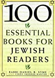 100 Essential Books For Jewish Readers (0806519061) by Syme, Daniel B.