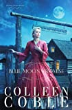 img - for Blue Moon Promise by Coble, Colleen [Tomas Nelson,2012] (Paperback) book / textbook / text book