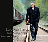 Katoomba Birds by Lulo Reinhardt, Latin Swing Project (2011-06-22) 【並行輸入品】