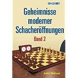 Geheimnisse moderner Schacheröffnungen Band 2