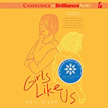 Girls Like Us (       UNABRIDGED) by Gail Giles Narrated by Lauren Ezzo, Brittany Pressley