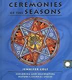 Ceremonies Of The Seasons
