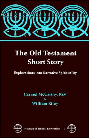 The Old Testament Short Story (Message of Biblical Spirituality)