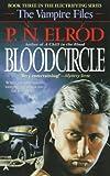 Bloodcircle (Vampire Files, No. 3) (0441067174) by Elrod, P. N.