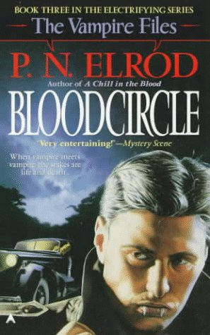 Bloodcircle (The Vampire Files, No 3), P. N. ELROD