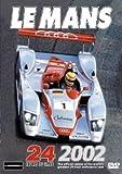 24 Heures du Mans: Le Mans 2002 [DVD] [Import]