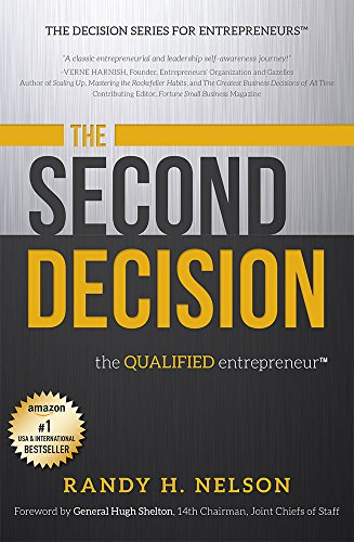 The Second Decision: the QUALIFIED entrepreneur TM (Decision Series for Entrepreneurs)