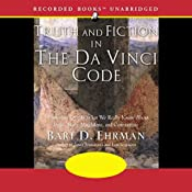 Truth and Fiction in The Da Vinci Code | [Bart D. Ehrman]
