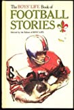 img - for Boys' Life Book of Football Stories book / textbook / text book