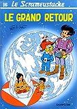 """Afficher """"Le Scrameustache n° 16 Le Grand retour"""""""
