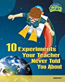 img - for 10 Experiments Your Teacher Never Told You About: Gravity (Raintree Fusion: Physical Science) book / textbook / text book