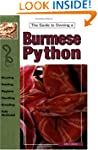 Burmese Pythons (Guide to Owning A...)