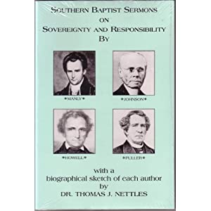 Southern Baptist Sermons on Sovereignty and Responsibility Basil Manly