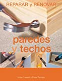 img - for Paredes y techos (Reparar y renovar series) book / textbook / text book