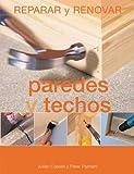 img - for Paredes y techos (Reparar y renovar series) book / textbook / text book