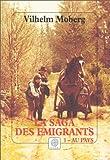 """Afficher """"La Saga des émigrants n° 1 Au pays"""""""