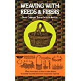 Weaving with Reeds and Fibers ~ Osma Gallinger Tod