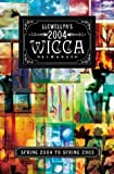 img - for Llewellyn's 2004 Wicca Almanac: Spring 2004 to Spring 2005 book / textbook / text book