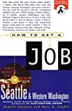 How to Get a Job in Seattle &amp; Western Washington
