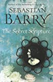 The Secret Scripture Sebastian Barry