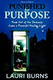 img - for Punished for Purpose book / textbook / text book