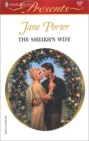 The Sheikh's Wife (Surrender To The Sheikh) (Presents, 2252), JANE PORTER