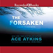 The Forsaken: Quinn Colson, Book 4 | [Ace Atkins]