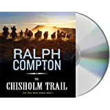 The Chisholm Trail (The Trail Drive)