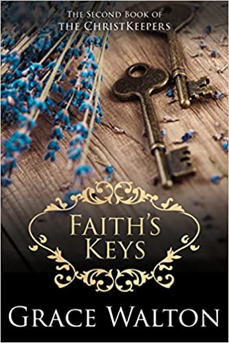 Faith's Keys (The ChristKeepers Book 2)