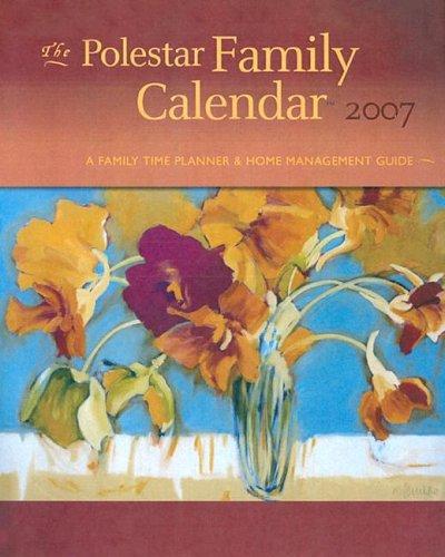 The Polestar Family Calendar: A Family Time Planner & Home Management Guide