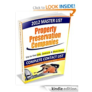 2012 Master List of Property Preservation Companies: Finding Jobs and Contracts