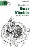 Bussy d'Ambois (New Mermaid Anthology)