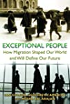 Exceptional People: How Migration Sha...