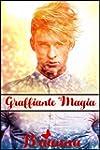Graffiante Magia (Italian Edition)