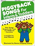 Piggyback Songs for Infants and Toddlers