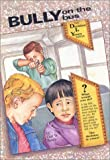 Bully on the Bus (The Decision Is Yours Series No.2)
