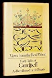 Views From the Real World: Early Talks of Gurdjieff as Recollected by his Pupils (0525228705) by Gurdjieff, Georges Ivanovitch