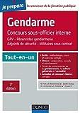 Le concours Gendarme sous-officier interne - 2e éd. - Tout-en-un...
