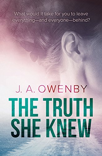 The Truth She Knew by J.A. Owenby ebook deal