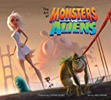 The Art of Monsters Vs. Aliens (Newmarket Pictorial Moviebook)