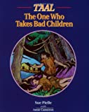 img - for T'aal: The One Who Takes Bad Children book / textbook / text book