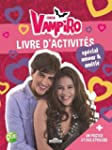 Chica Vampiro - Livre d'activit�s sp�...