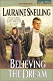 Believing the Dream (Return to Red River)