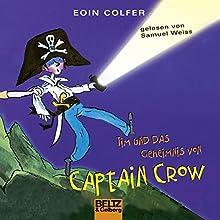 Tim und das Geheimnis von Captain Crow (Tim 2) Hörbuch von Eoin Colfer Gesprochen von: Samuel Weiss