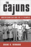 The Cajuns: Americanization of a People