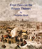 Frost Fairs on the Frozen Thames