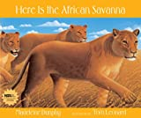 img - for Here Is the African Savanna (Web of Life) book / textbook / text book